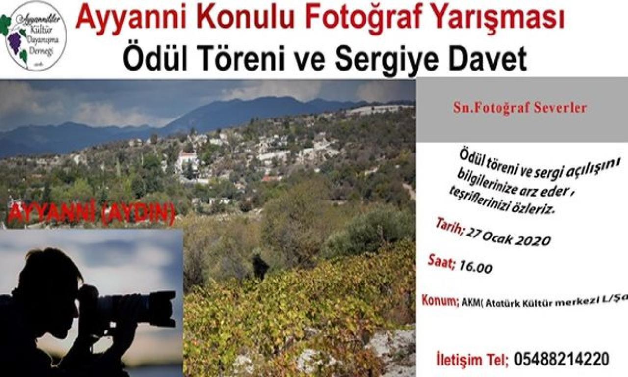 Ayyanni (Aydın) mevzulu fotoğraf yarışması ödül töreni dahi meşher açılışı yarın