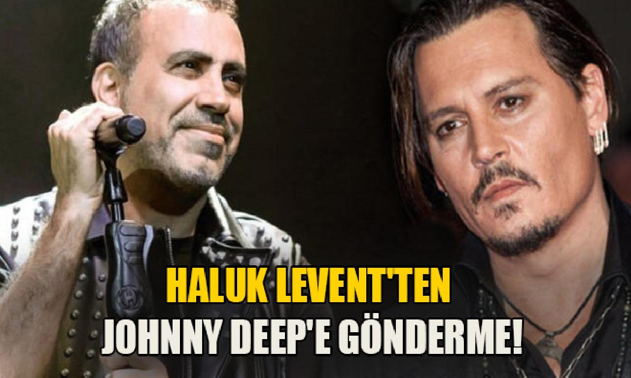 Haluk Levent'ten Johnny Deep'e gönderme!