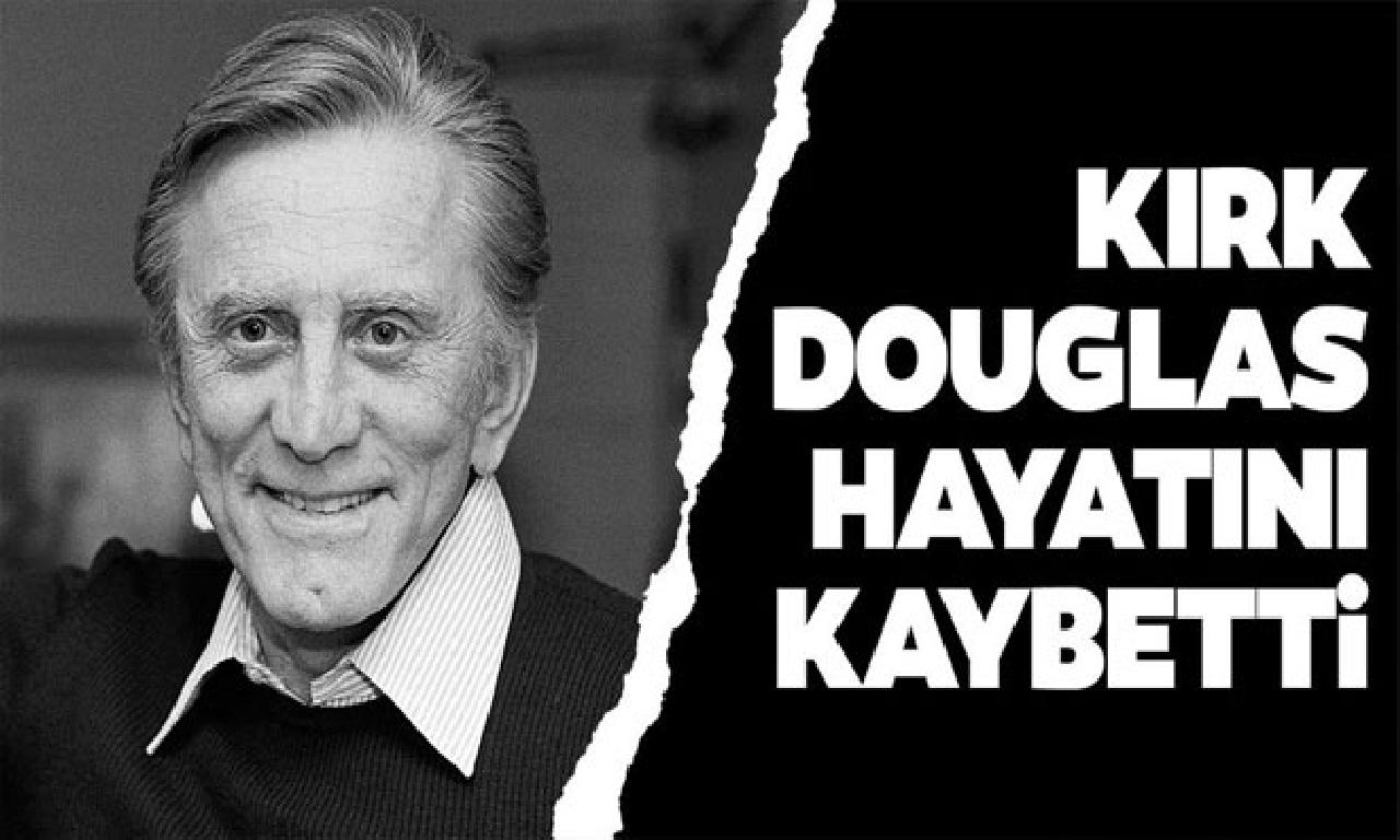 ABD'li ünlü sahne Kirk Douglas hayatını kaybetti