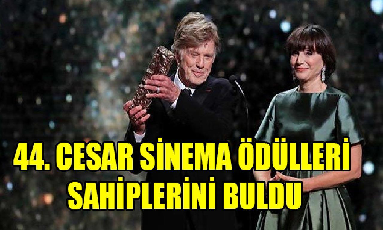 44. Cesar Sinema Ödülleri sahiplerini önemli