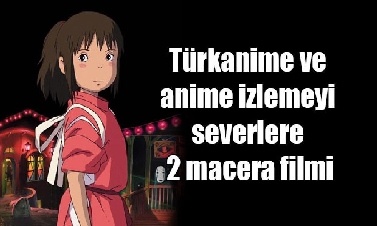 Türkanime dahi anime izlemeyi severlere çatal serüven filmi
