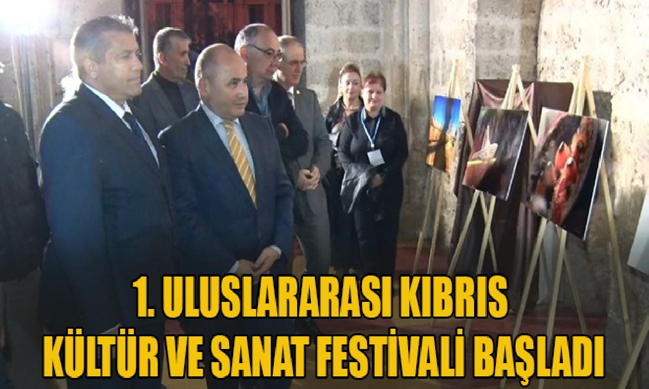 1. Uluslararası Kıbrıs Kültür dahi Sanat Festivali başladı