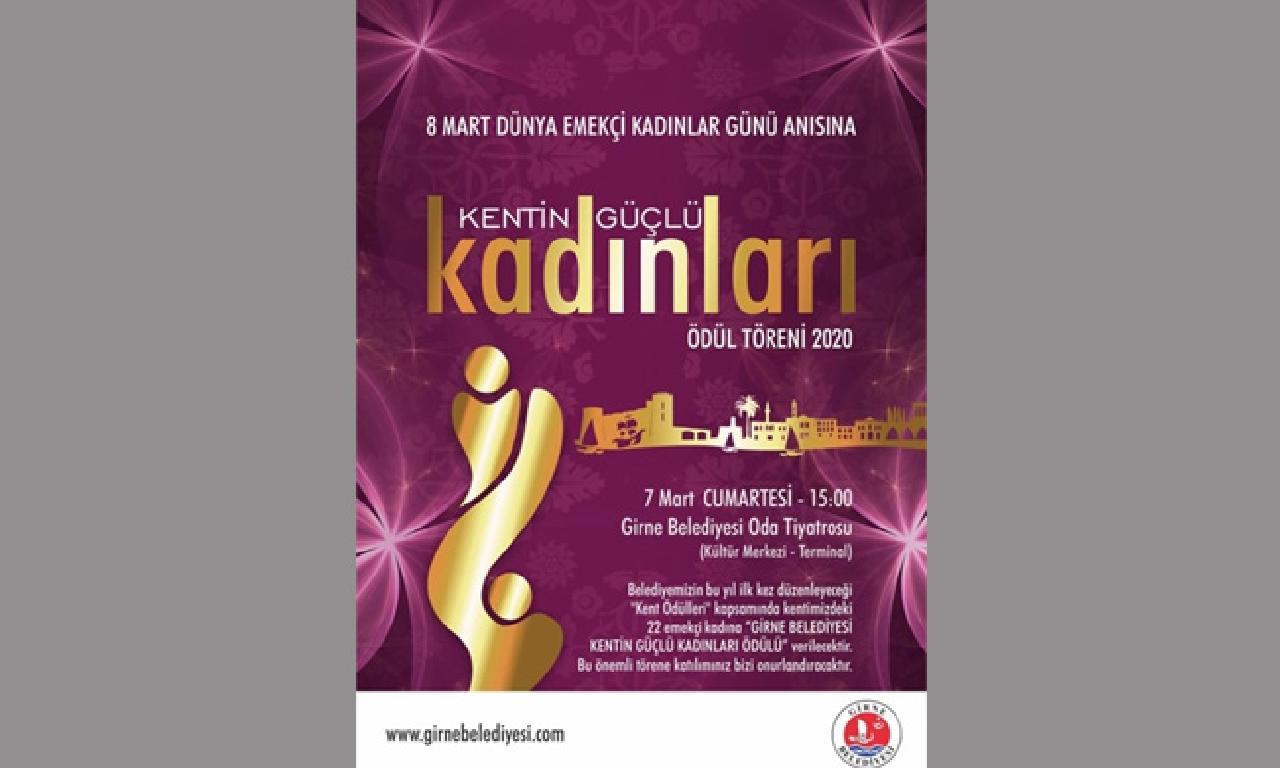 Girne Belediyesi 'Kentin Güçlü Kadınları Ödül Töreni' düzenliyor
