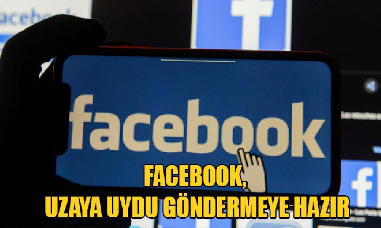 Facebook, uzaya peyk göndermeye hazır
