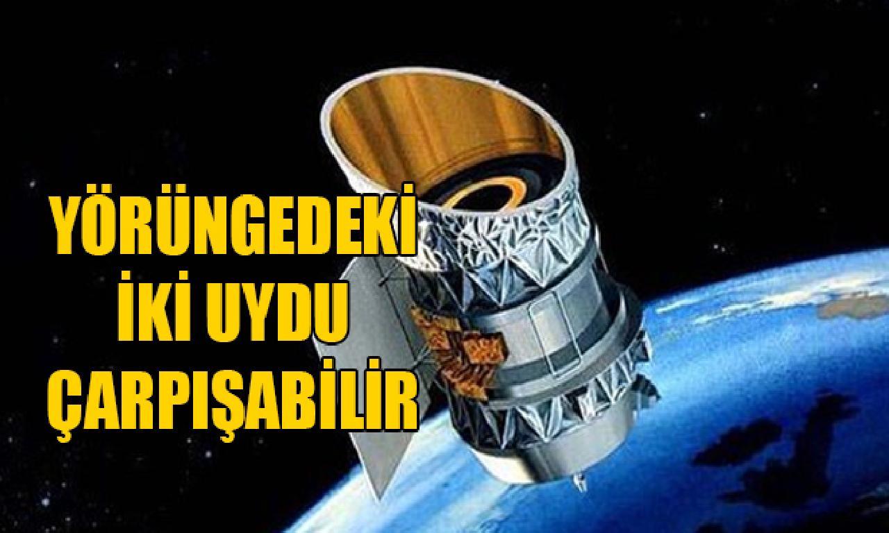 Yörüngedeki çatal peyk çarpışabilir