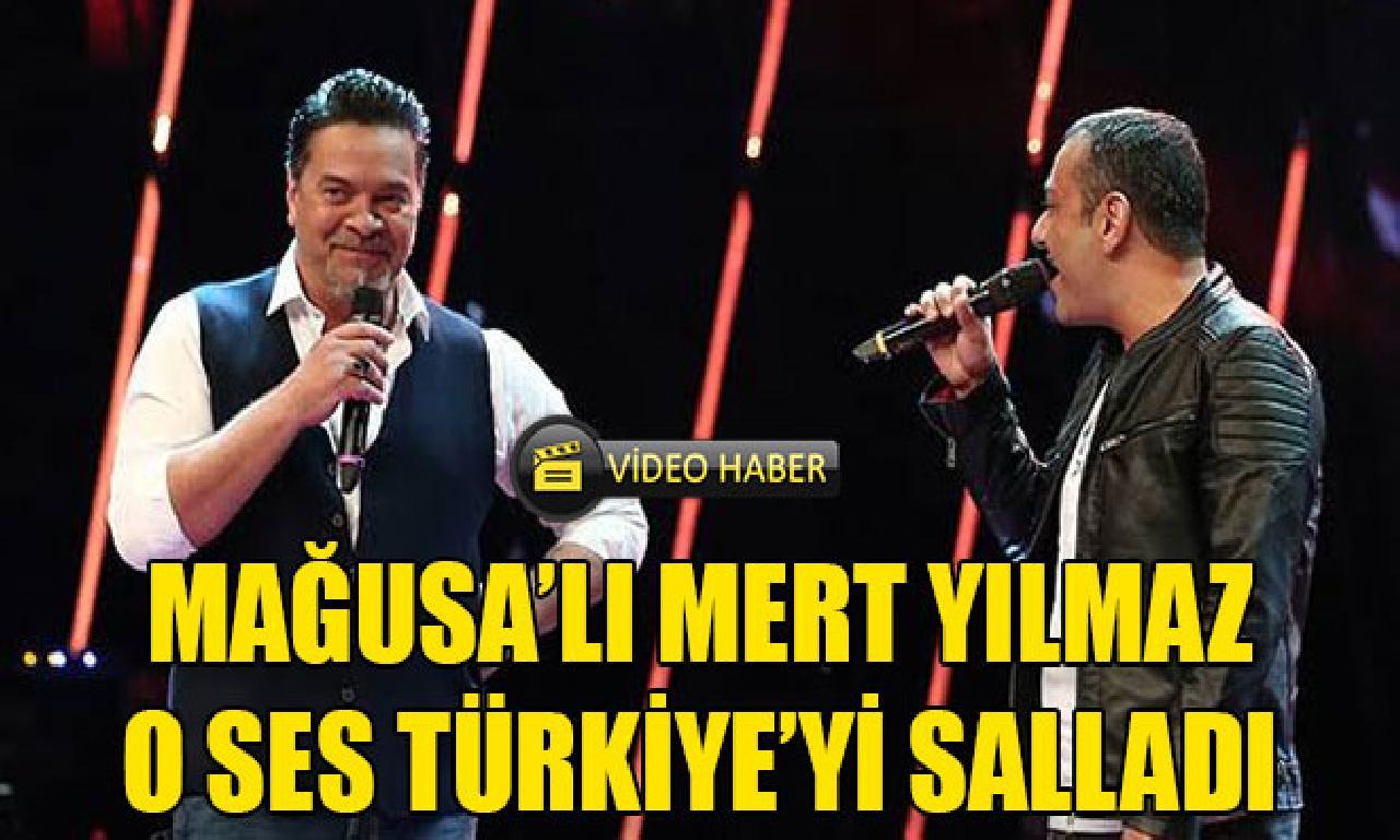 Mağusalı Mert, O Ses Türkiye'yi salladı