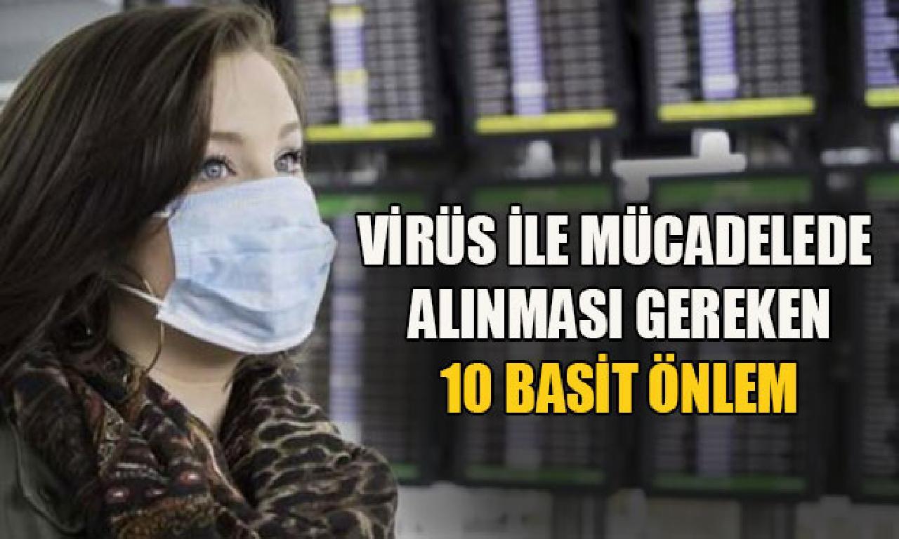 Virüs ilen mücadelede alınması mukteza 10 bayağı önlem