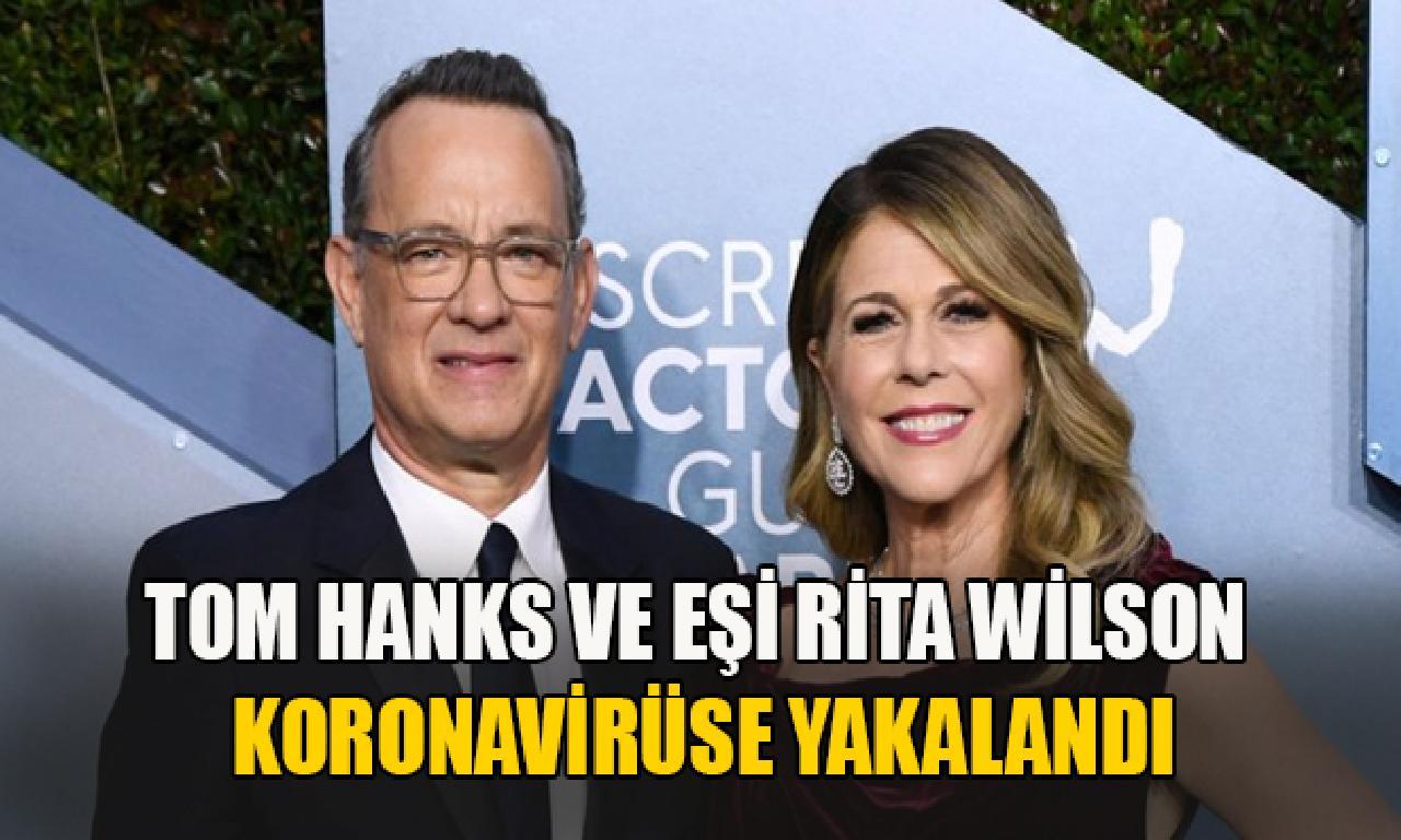 Ünlü sahne Tom Hanks dahi eşi koronavirüse yakalandı