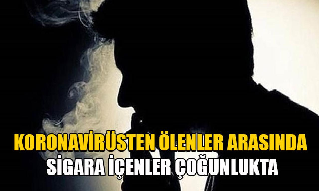 Koronavirüsten ölenler arasında cıgara içenler çoğunlukta