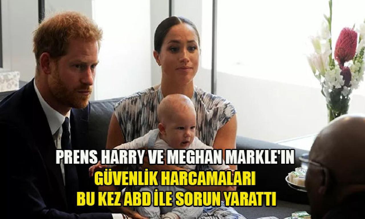 Prens Harry dahi Meghan Markle'ın güvenlik harcamaları yerde defa ABD ilen mesele yarattı