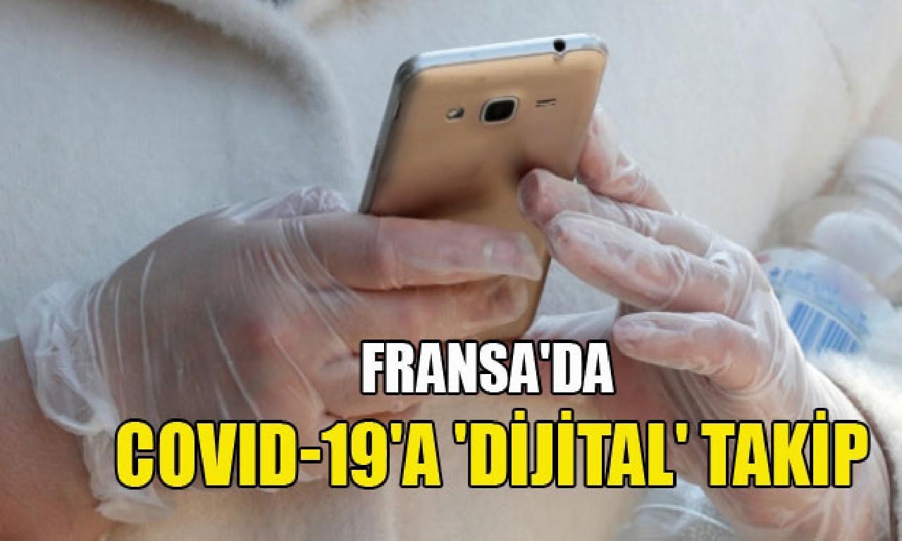 Fransa'da COVID-19'a 'dijital' izleme