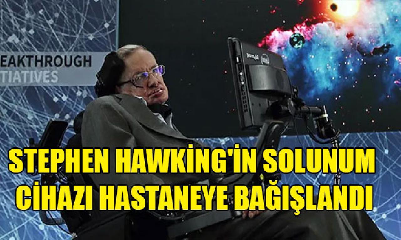 Stephen Hawking'in teneffüs cihazı hastaneye bağışlandı