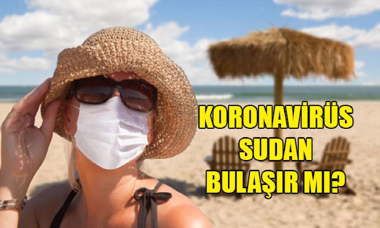 Koronavirüs salgını varken denize dahi havuza başlamak güvenli mi?