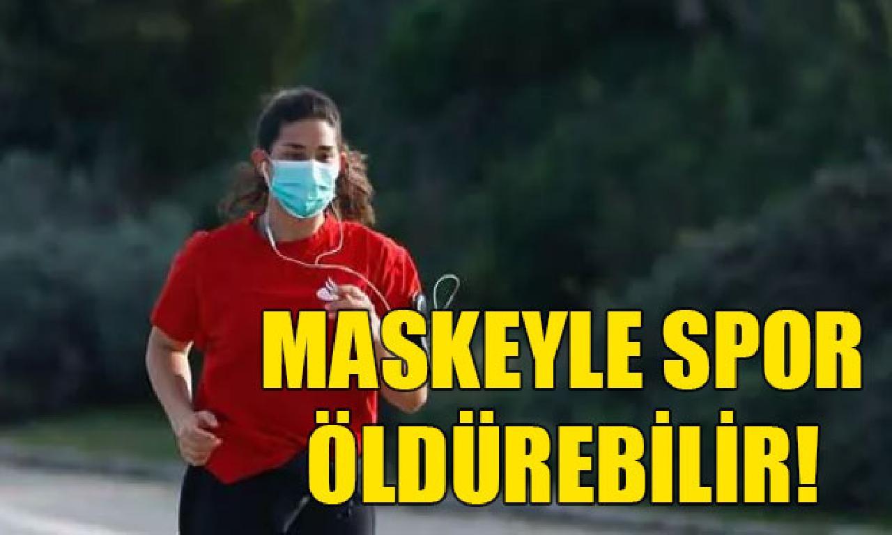 Maskeyle idman yapanlar dikkat! 'Ölümcül' Olabilir