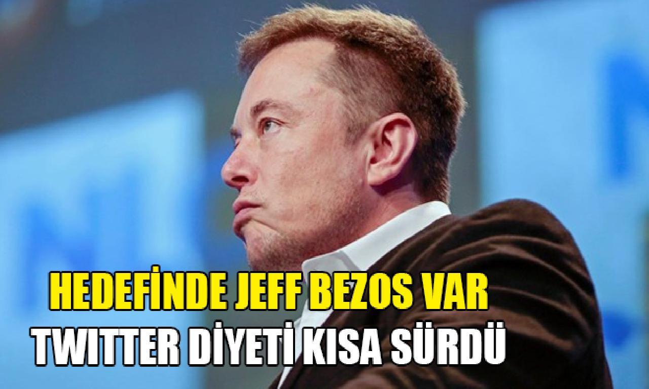 Elon Musk'ın Twitter diyeti kısa sürdü: Hedefinde Jeff Bezos mevcut