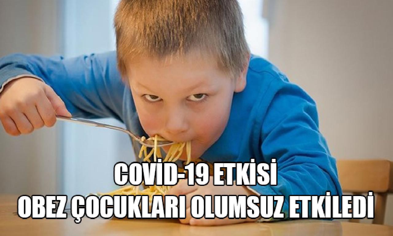 Covid-19 karantinaları obez çocukları menfi etkiledi