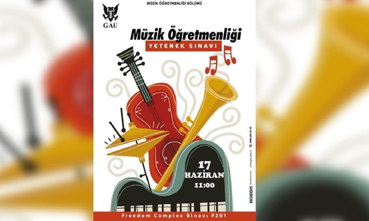 GAÜ Müzik Öğretmenliği Yetenek Sınavı 17 Haziran'da