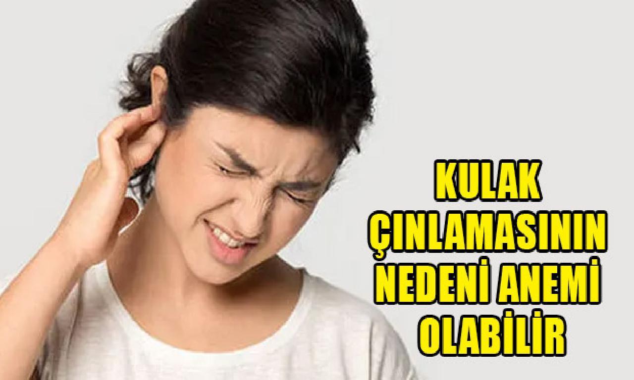 Kulak çınlamasının nedeni kansızlık olur