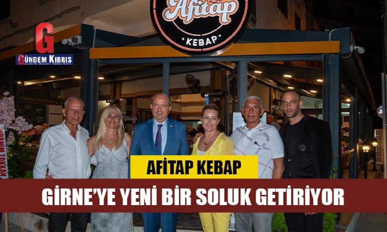 Afitap Kebap Girne'ye görülmemiş tek nefes getiriyor