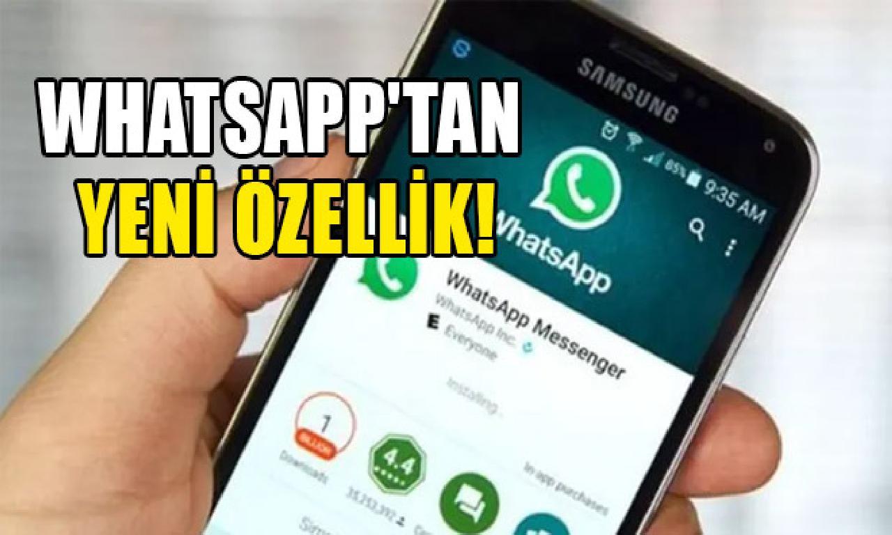WhatsApp'a görülmemiş özellikler geliyor…