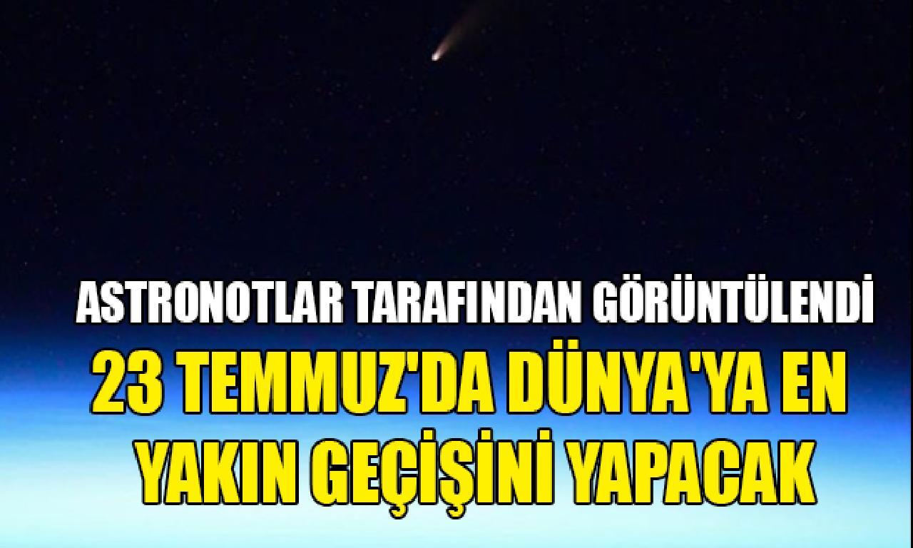Dünya'ya yaklaşan akrep yıldız astronotlar tarafından görüntülendi