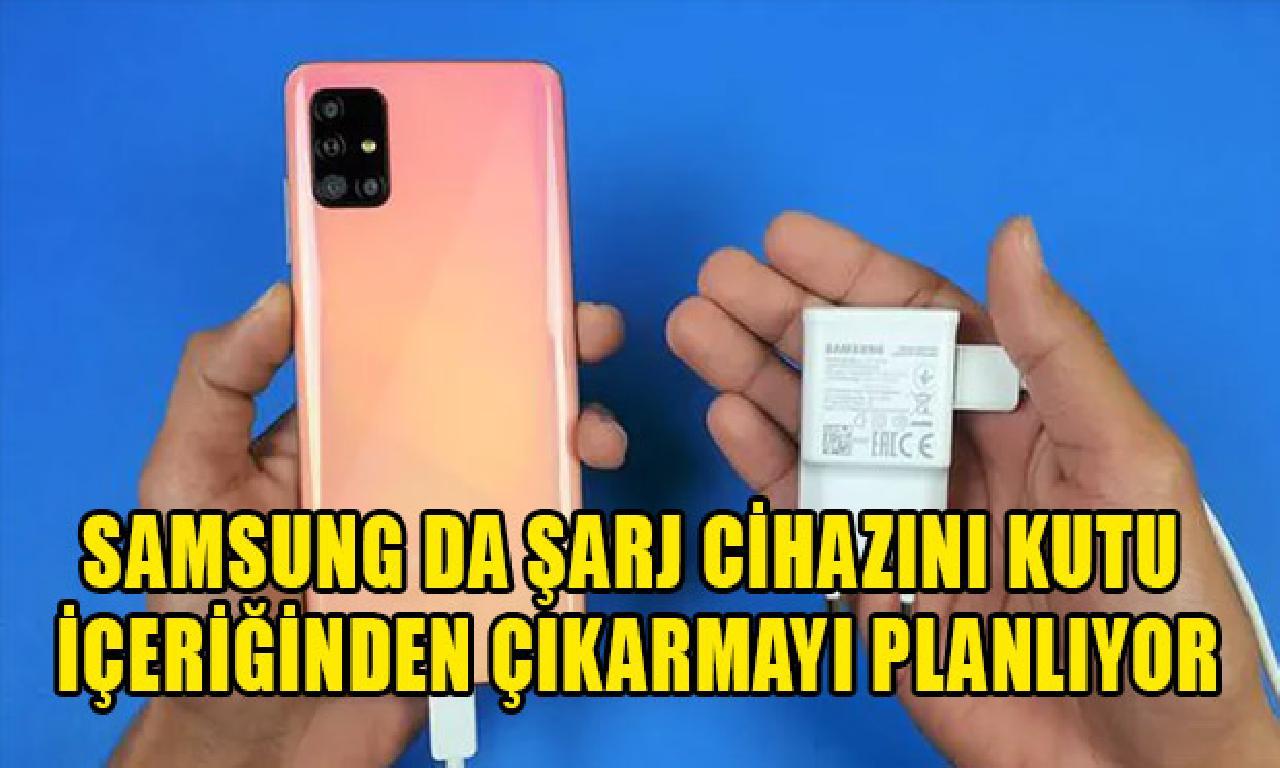Samsung bile şarj cihazını tahta içeriğinden çıkarmayı planlıyor