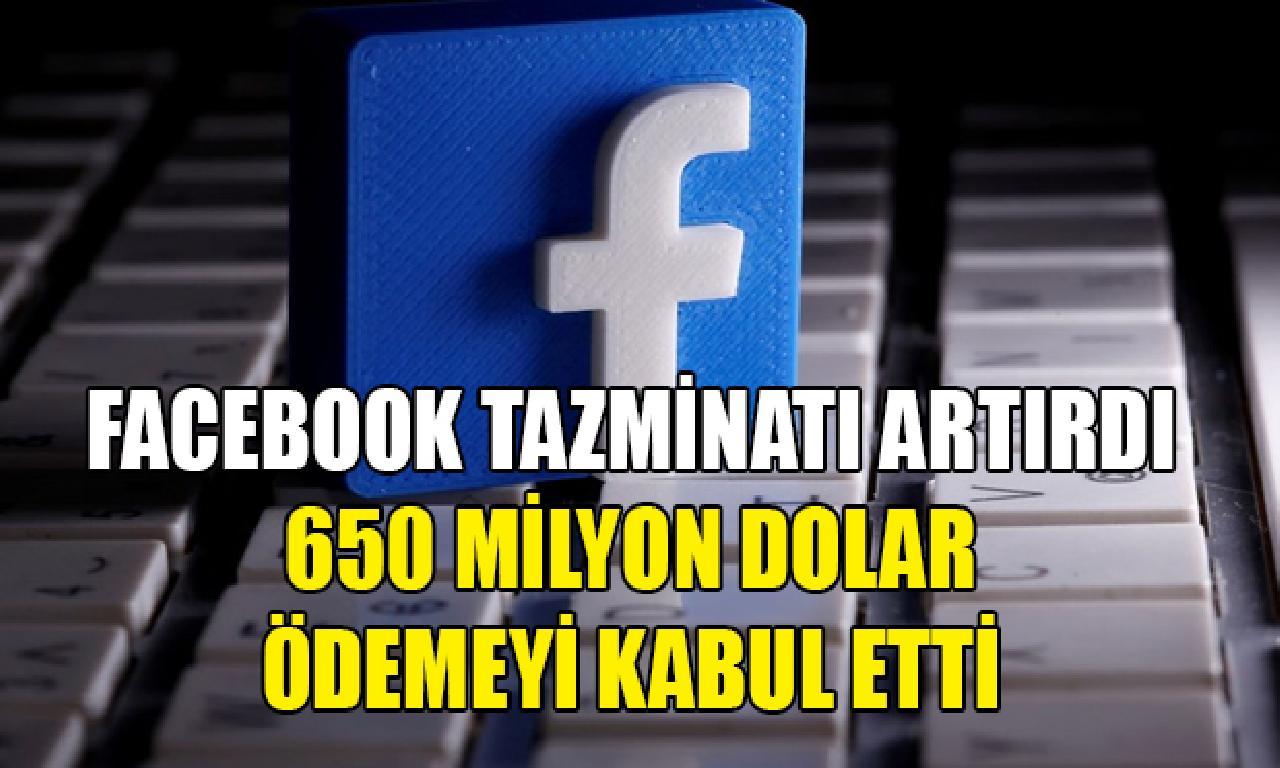 Facebook tazminatı artırdı