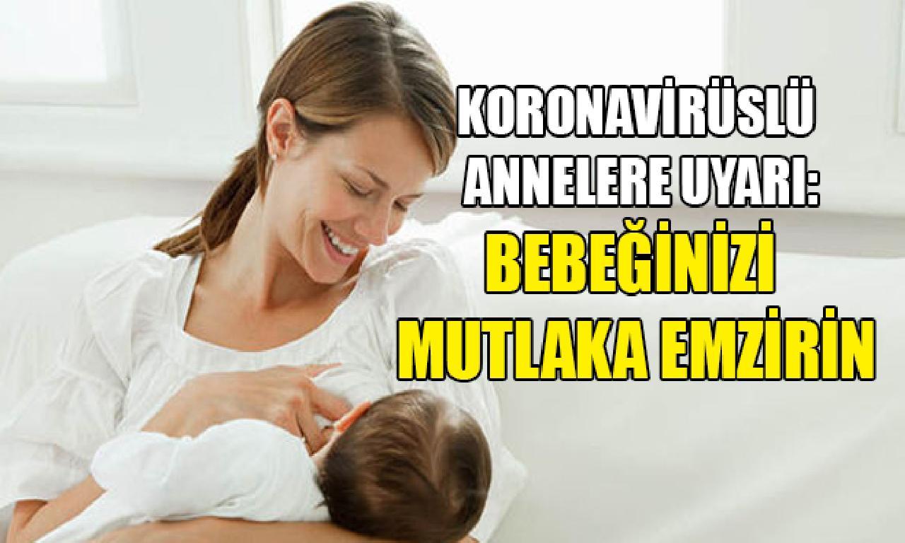 Türkiye Sağlık Bakanlığı'ndan Koronavirüslü Annelere Uyarı