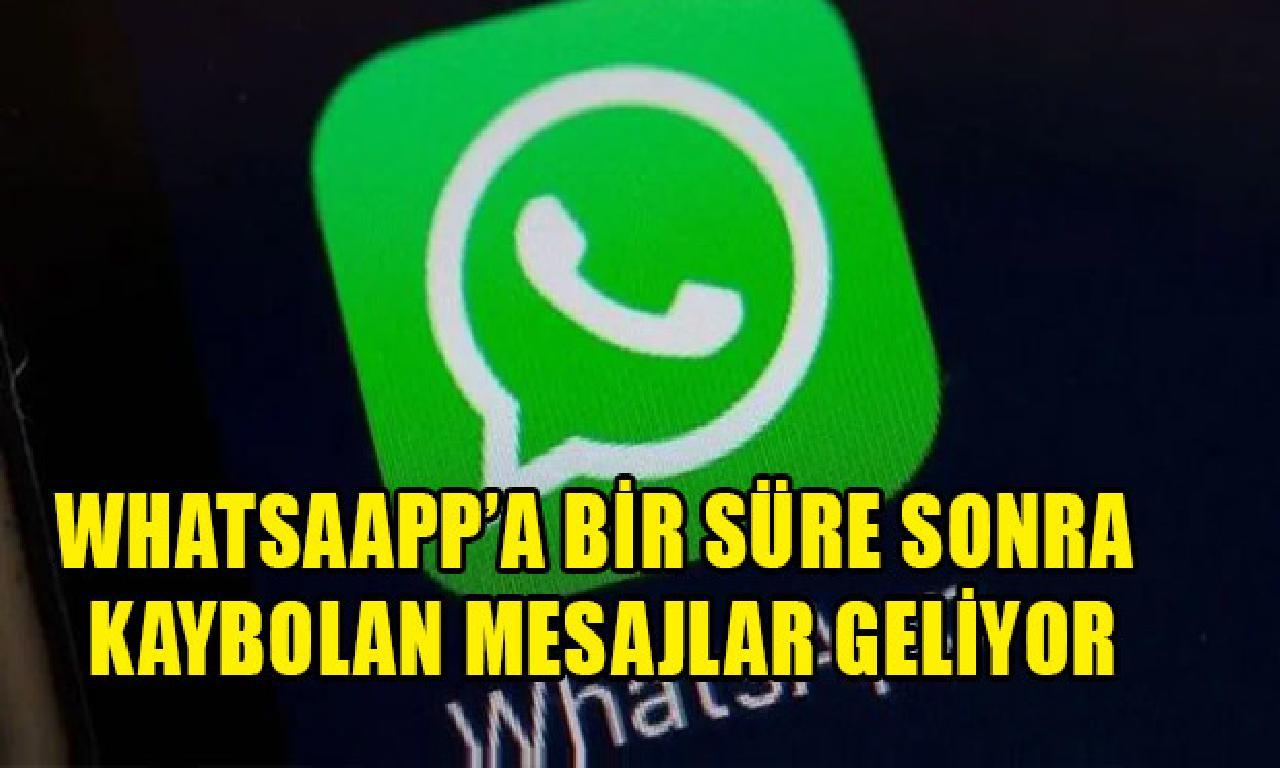 WhatsaApp'a tek süre müteakiben kaybolan mesajlar geliyor