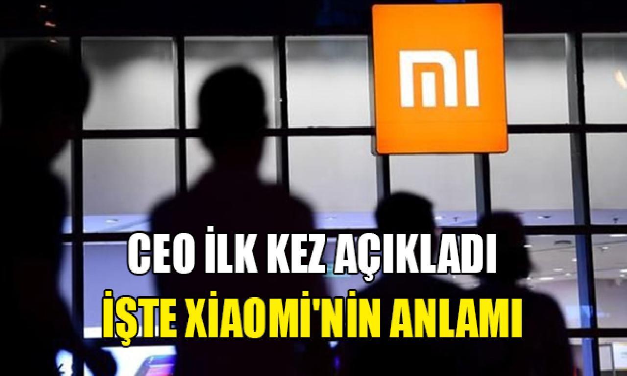 Xiaomi'nin CEO'su şirketinin adının anlamını açıkladı