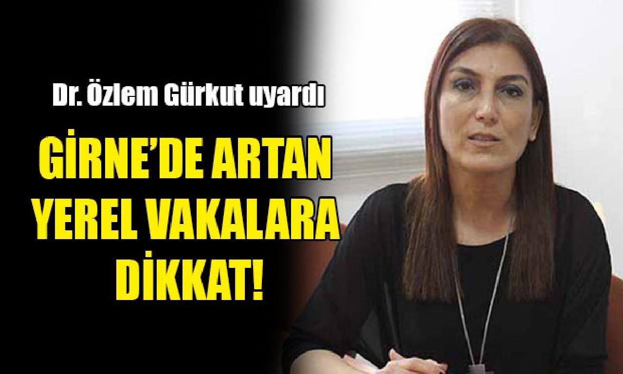 Dr. Özlem Gürkut: 'Karantinasız giriş' kararı gözden geçirilmeli