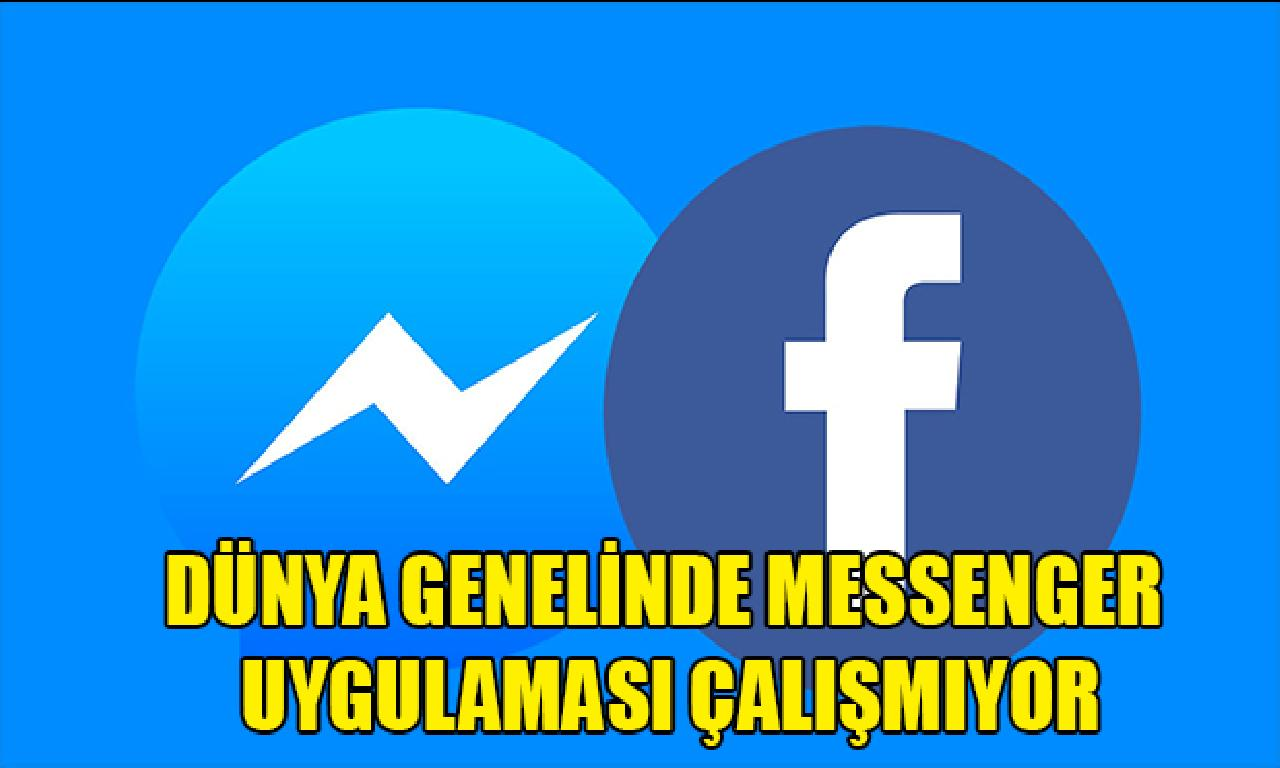 Dünya genelinde 'Messenger' uygulaması çalışmıyor