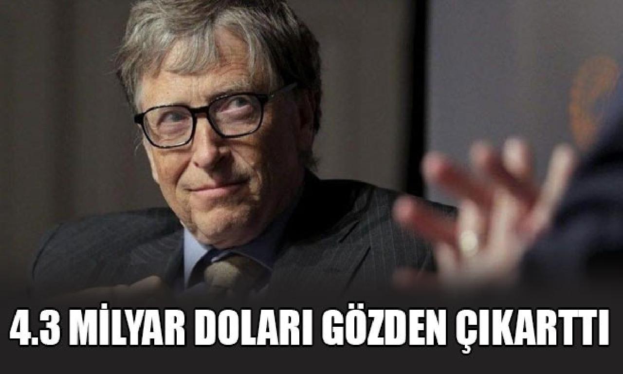 Bill Gates'ten 4.3 1000000000 dolarlık adım