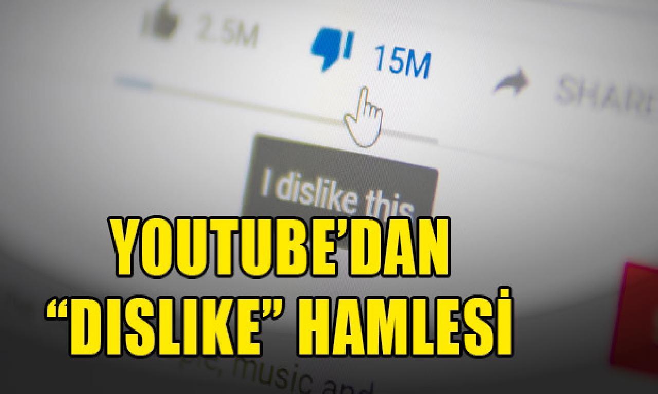 Youtube'dan ''dislike'' hamlesi