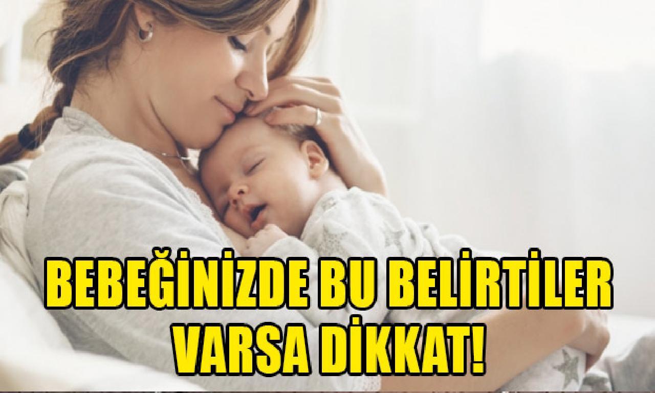 Bebeğinizde yerde araz varsa uyanıklık