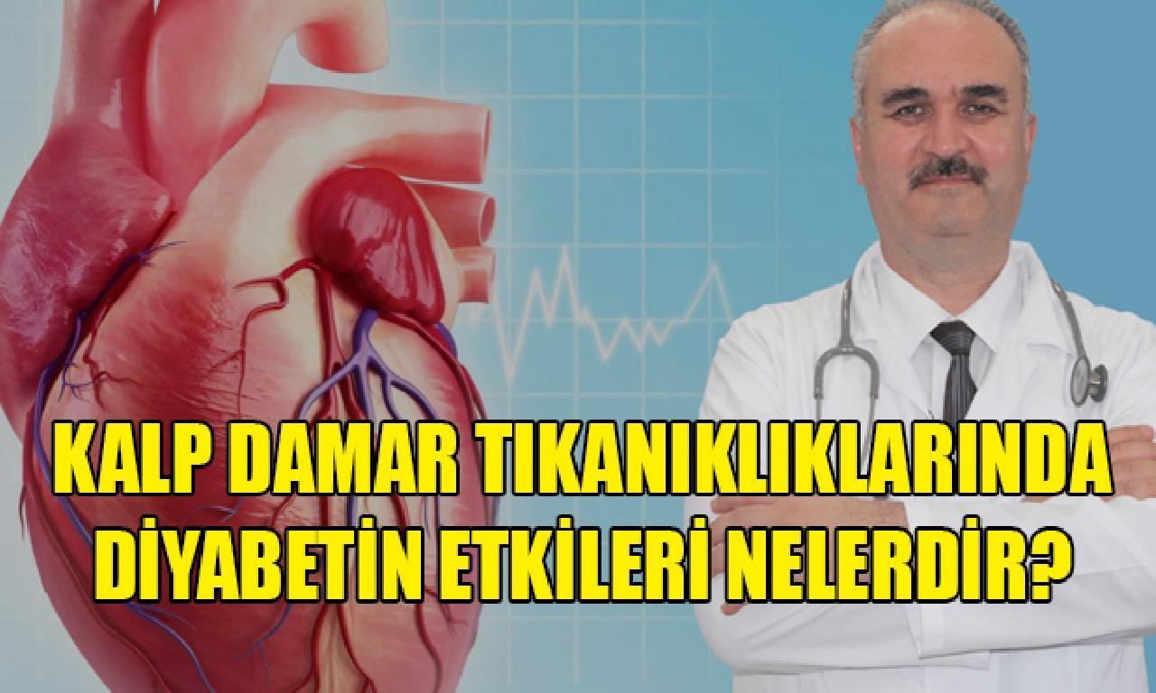 Kalp Damar Tıkanıklıklarında Diyabetin Etkileri Nelerdir?Dr. Hakan Özkul Anlattı