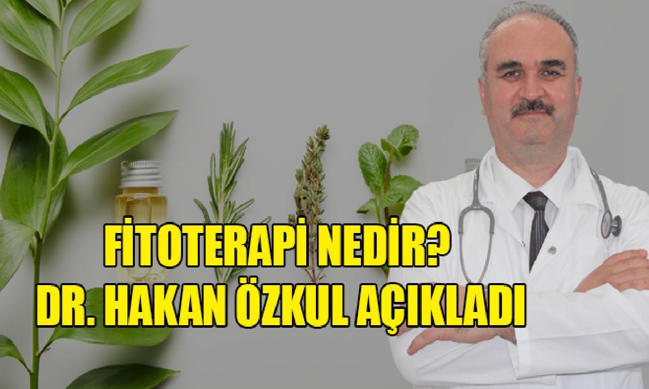 Fitoterapi Nedir?  Dr. Hakan Özkul Açıkladı