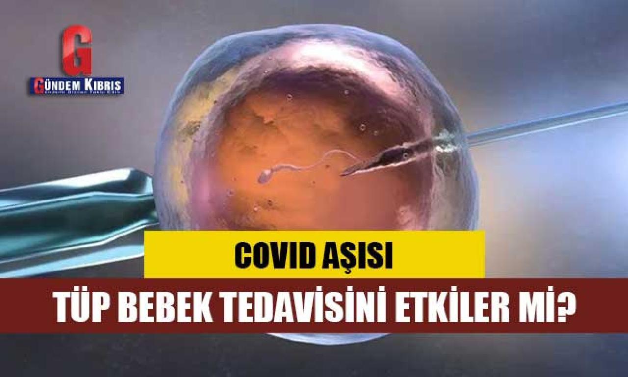 Covid-19 aşısının tüp plâstik tedavisine menfi dağılmak mevcut mı?
