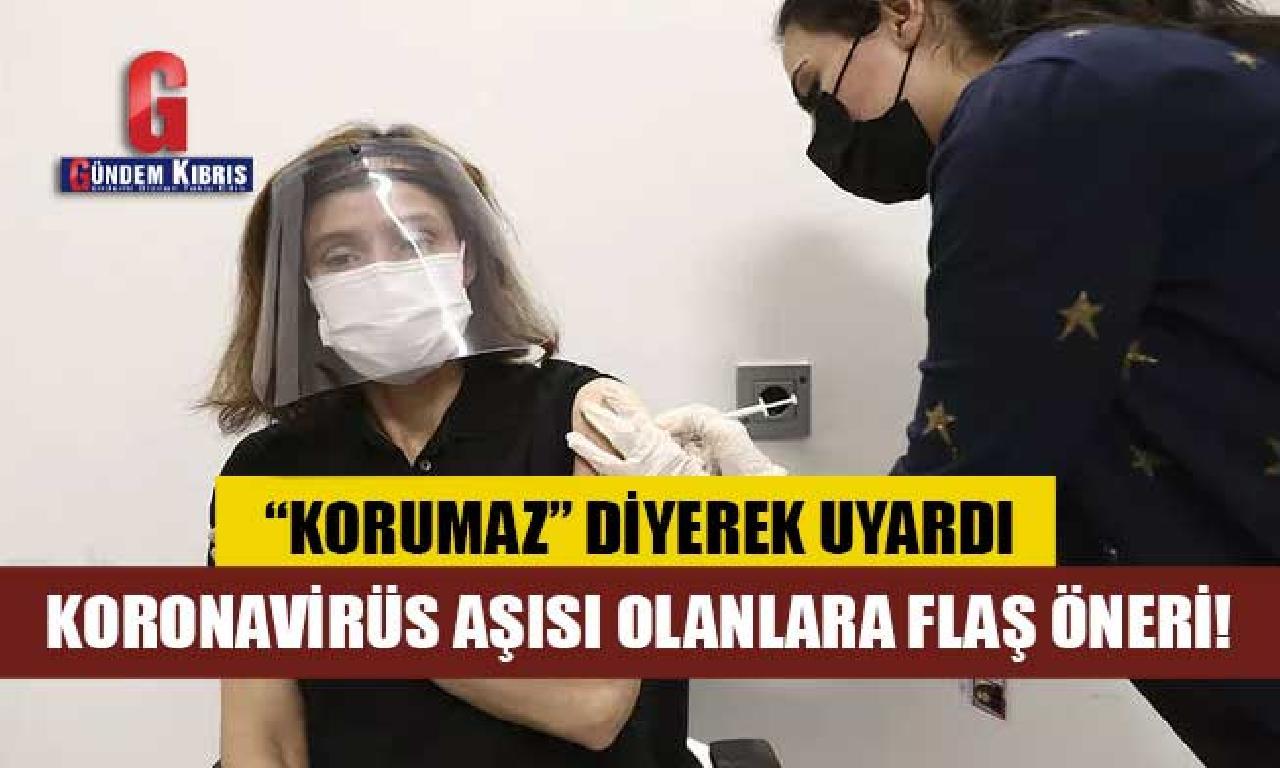 Prof. Dr. Oğuztürk'ten koronavirüs aşısı yaptıranlara flaş öneri