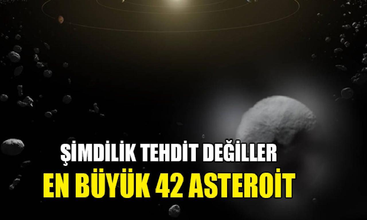 Güneş Sistemi'ndeki genişlik büyük 42 asteroit