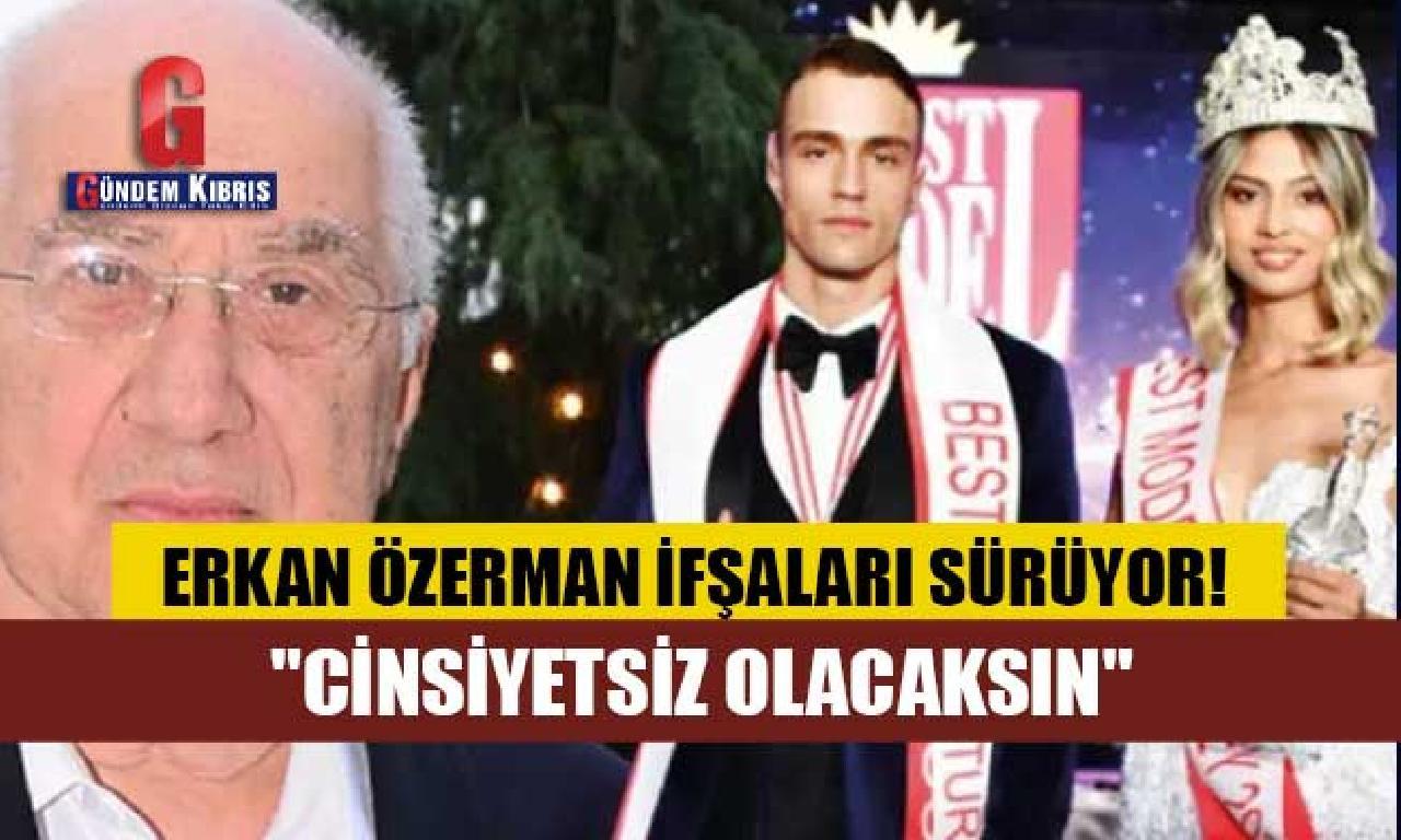 """Erkan Özerman ifşaları sürüyor! """"Sabahları uyandığında yanında..."""""""
